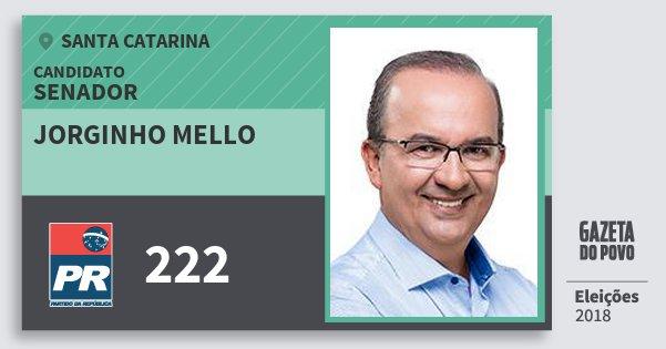 Santinho Jorginho Mello 222 (PR) Senador | Santa Catarina | Eleições 2018