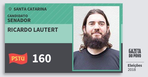 Santinho Ricardo Lautert 160 (PSTU) Senador | Santa Catarina | Eleições 2018