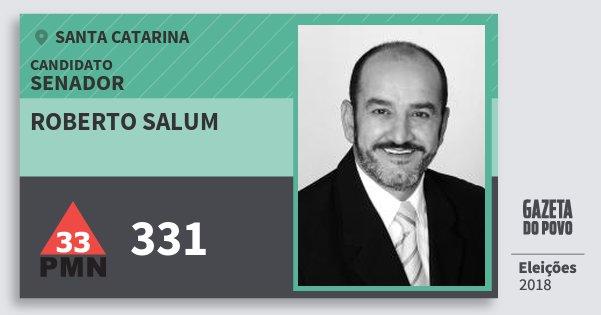 Santinho Roberto Salum 331 (PMN) Senador | Santa Catarina | Eleições 2018