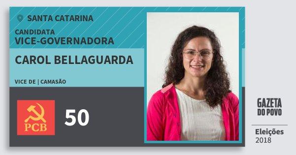 Santinho Carol Bellaguarda 50 (PCB) Vice-Governadora | Santa Catarina | Eleições 2018