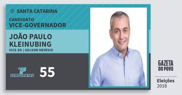 Santinho João Paulo Kleinubing 55 (DEM) Vice-governador | Santa Catarina | Eleições 2018