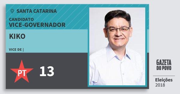 Santinho Kiko 13 (PT) Vice-governador | Santa Catarina | Eleições 2018