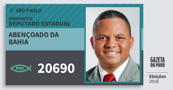Santinho Abençoado da Bahia 20690 (PSC) Deputado Estadual | São Paulo | Eleições 2018
