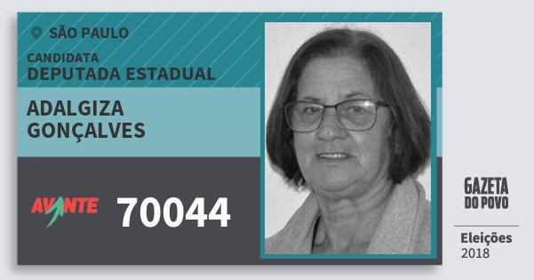Santinho Adalgiza Gonçalves 70044 (AVANTE) Deputada Estadual | São Paulo | Eleições 2018