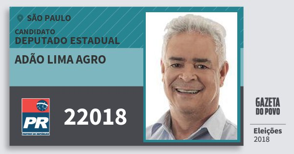 Santinho Adão Lima Agro 22018 (PR) Deputado Estadual | São Paulo | Eleições 2018