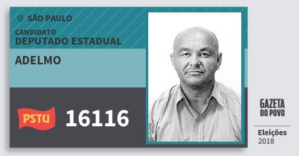 Santinho Adelmo 16116 (PSTU) Deputado Estadual | São Paulo | Eleições 2018