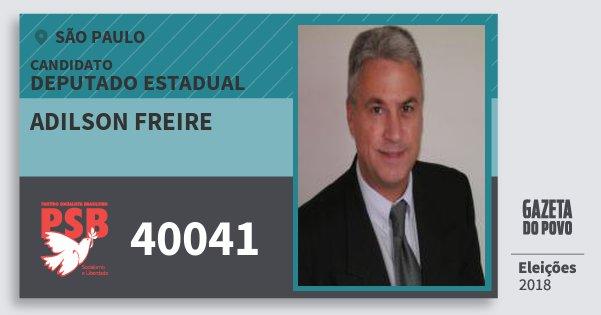 Santinho Adilson Freire 40041 (PSB) Deputado Estadual | São Paulo | Eleições 2018