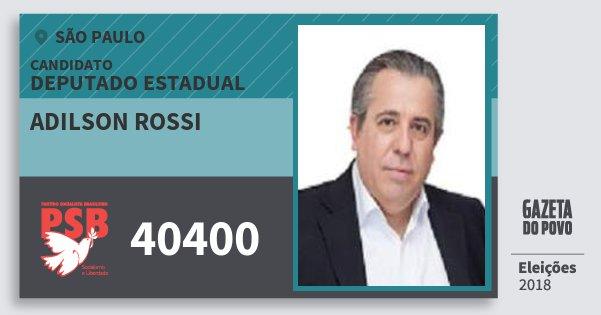 Santinho Adilson Rossi 40400 (PSB) Deputado Estadual | São Paulo | Eleições 2018