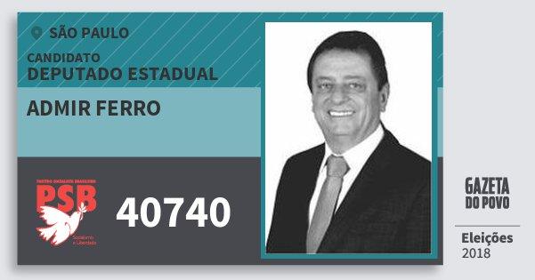 Santinho Admir Ferro 40740 (PSB) Deputado Estadual | São Paulo | Eleições 2018