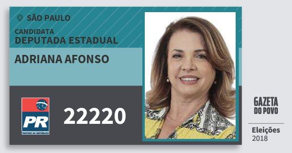Santinho Adriana Afonso 22220 (PR) Deputada Estadual | São Paulo | Eleições 2018