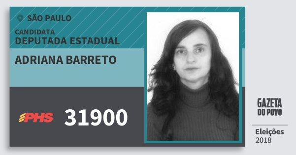 Santinho Adriana Barreto 31900 (PHS) Deputada Estadual | São Paulo | Eleições 2018