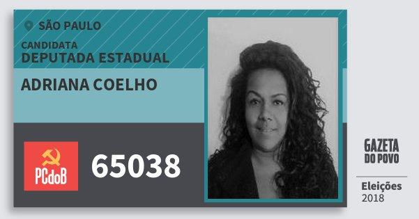 Santinho Adriana Coelho 65038 (PC do B) Deputada Estadual | São Paulo | Eleições 2018