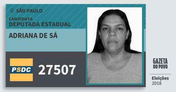 Santinho Adriana de Sá 27507 (DC) Deputada Estadual | São Paulo | Eleições 2018