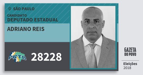 Santinho Adriano Reis 28228 (PRTB) Deputado Estadual | São Paulo | Eleições 2018
