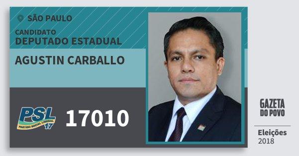 Santinho Agustin Carballo 17010 (PSL) Deputado Estadual | São Paulo | Eleições 2018