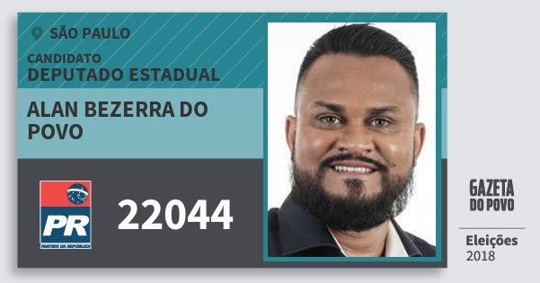 Santinho Alan Bezerra do Povo 22044 (PR) Deputado Estadual | São Paulo | Eleições 2018