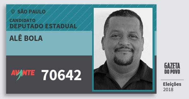 Santinho Alê Bola 70642 (AVANTE) Deputado Estadual | São Paulo | Eleições 2018