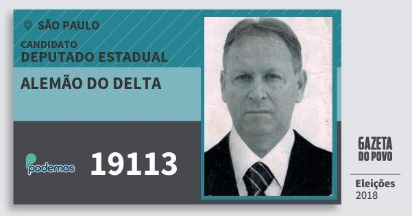 Santinho Alemão do Delta 19113 (PODE) Deputado Estadual | São Paulo | Eleições 2018
