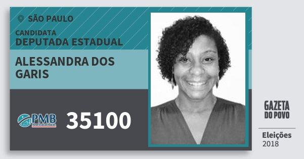 Santinho Alessandra dos Garis 35100 (PMB) Deputada Estadual | São Paulo | Eleições 2018