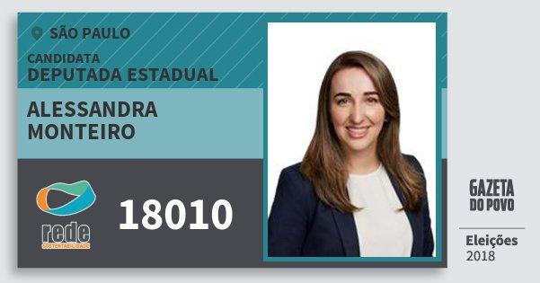 Santinho Alessandra Monteiro 18010 (REDE) Deputada Estadual | São Paulo | Eleições 2018