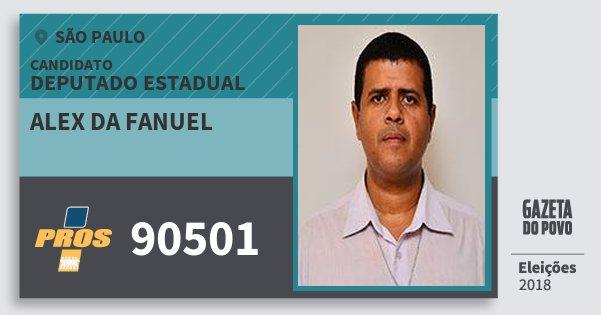 Santinho Alex da Fanuel 90501 (PROS) Deputado Estadual | São Paulo | Eleições 2018