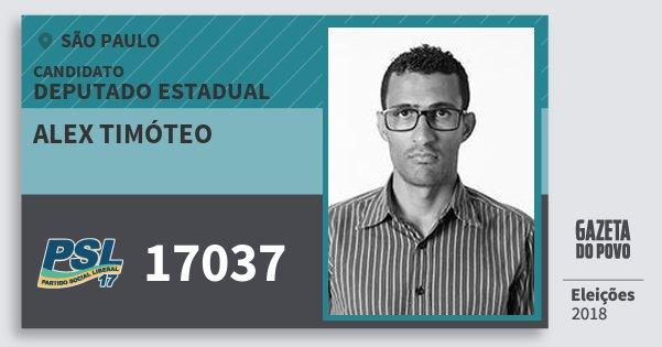 Santinho Alex Timóteo 17037 (PSL) Deputado Estadual | São Paulo | Eleições 2018
