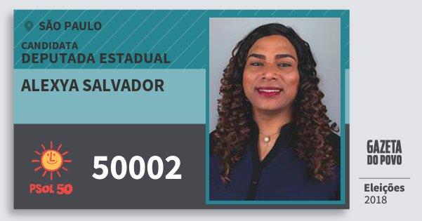Santinho Alexya Salvador 50002 (PSOL) Deputada Estadual | São Paulo | Eleições 2018