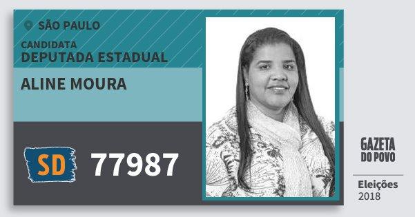 Santinho Aline Moura 77987 (SOLIDARIEDADE) Deputada Estadual | São Paulo | Eleições 2018