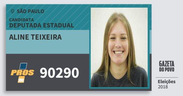 Santinho Aline Teixeira 90290 (PROS) Deputada Estadual | São Paulo | Eleições 2018