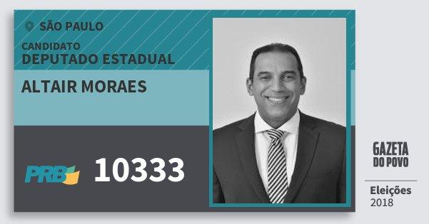 Santinho Altair Moraes 10333 (PRB) Deputado Estadual | São Paulo | Eleições 2018