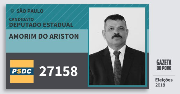 Santinho Amorim do Ariston 27158 (DC) Deputado Estadual | São Paulo | Eleições 2018