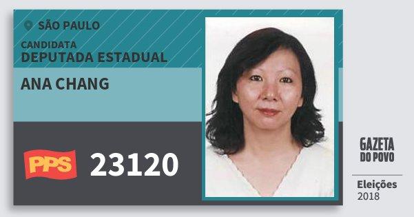 Santinho Ana Chang 23120 (PPS) Deputada Estadual | São Paulo | Eleições 2018