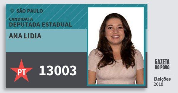 Santinho Ana Lidia 13003 (PT) Deputada Estadual | São Paulo | Eleições 2018