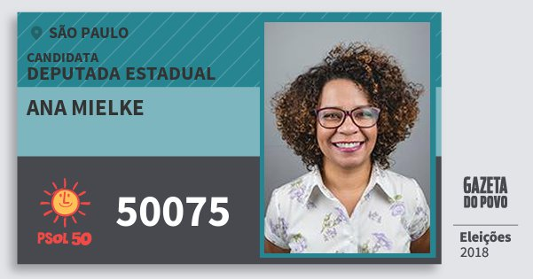 Santinho Ana Mielke 50075 (PSOL) Deputada Estadual | São Paulo | Eleições 2018