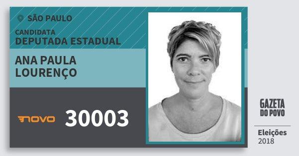 Santinho Ana Paula Lourenço 30003 (NOVO) Deputada Estadual | São Paulo | Eleições 2018