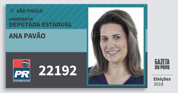 Santinho Ana Pavão 22192 (PR) Deputada Estadual | São Paulo | Eleições 2018