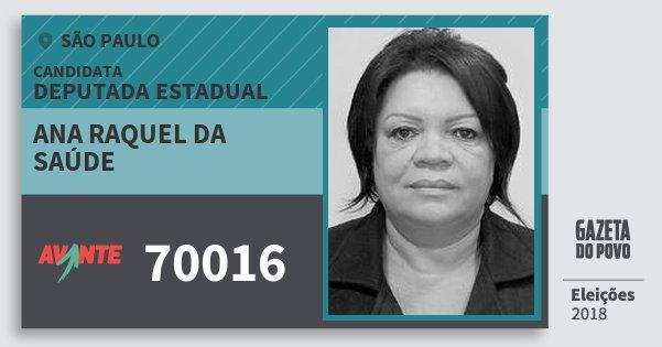 Santinho Ana Raquel da Saúde 70016 (AVANTE) Deputada Estadual | São Paulo | Eleições 2018