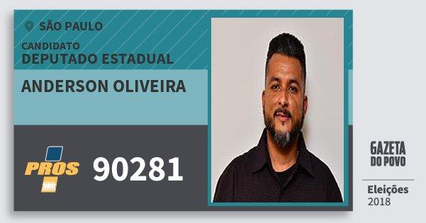 Santinho Anderson Oliveira 90281 (PROS) Deputado Estadual | São Paulo | Eleições 2018