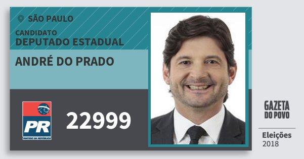 Santinho André do Prado 22999 (PR) Deputado Estadual | São Paulo | Eleições 2018
