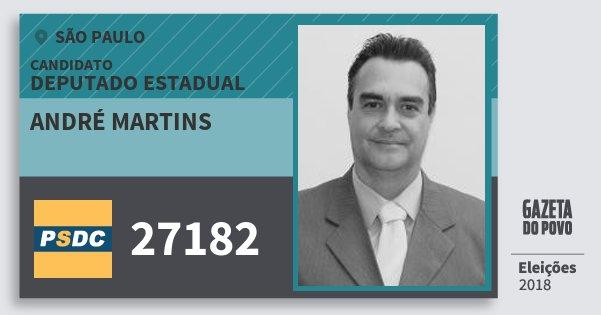 Santinho André Martins 27182 (DC) Deputado Estadual | São Paulo | Eleições 2018