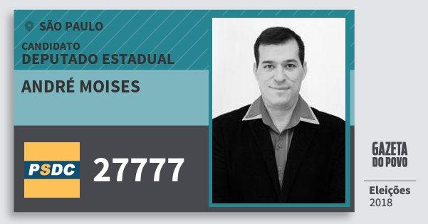 Santinho André Moises 27777 (DC) Deputado Estadual | São Paulo | Eleições 2018