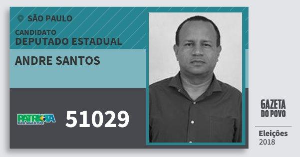 Santinho Andre Santos 51029 (PATRI) Deputado Estadual | São Paulo | Eleições 2018