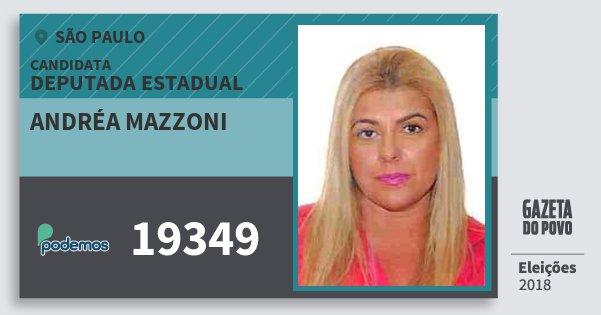Santinho Andréa Mazzoni 19349 (PODE) Deputada Estadual | São Paulo | Eleições 2018