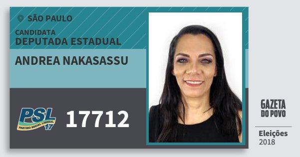 Santinho Andrea Nakasassu 17712 (PSL) Deputada Estadual | São Paulo | Eleições 2018