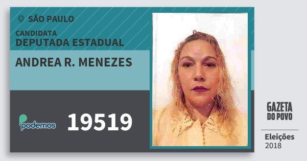 Santinho Andrea R. Menezes 19519 (PODE) Deputada Estadual | São Paulo | Eleições 2018