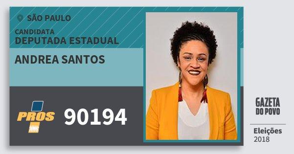 Santinho Andrea Santos 90194 (PROS) Deputada Estadual | São Paulo | Eleições 2018