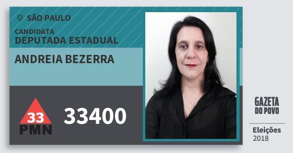Santinho Andreia Bezerra 33400 (PMN) Deputada Estadual | São Paulo | Eleições 2018