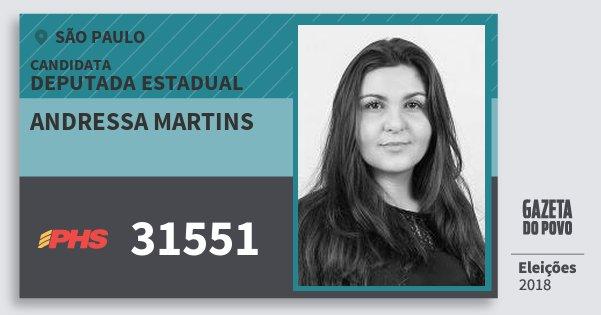 Santinho Andressa Martins 31551 (PHS) Deputada Estadual | São Paulo | Eleições 2018