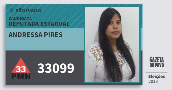 Santinho Andressa Pires 33099 (PMN) Deputada Estadual | São Paulo | Eleições 2018