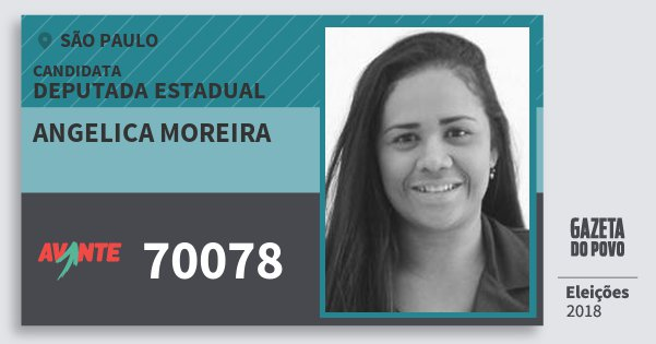 Santinho Angelica Moreira 70078 (AVANTE) Deputada Estadual | São Paulo | Eleições 2018